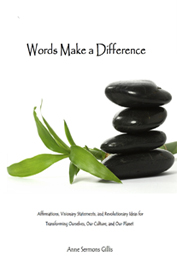 Words Make a Difference by Anne Sermons Gillis